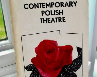 Contemporary Polish Theatre, Vintage First Edition Illustrated Paperback Book on Drama in Poland by Witold Filler 1977