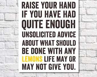 When Life Gives You Lemons Kitchen Art Typographic Print Lemon Yellow Black And White Poster Funny Kitchen Art Lemons Typography Quote Print