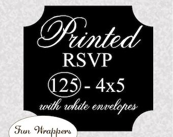 Invitation PRINTING - Quantity 125 4x5 RSVP Cards with envelopes
