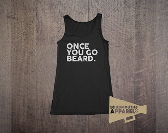 Once you go Beard Womens Vest Tank Top Bearded