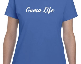 Goma Life-New Goma Shirt Gift for Goma