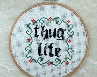 Thug Life subversive Cross stitch