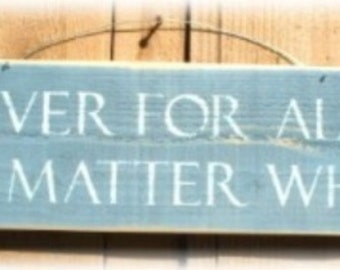 Forever For Always Prim Blue Wood Sign Custom Love Marriage Romance