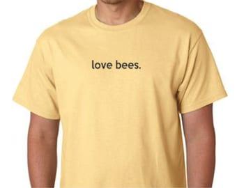 T-Shirt  -  Honey Bee Tee Shirt  - Love Bees Tee Shirt - -Beekeeping T-Shirt  - Beekeeper Shirt -  Honeybee Tee - Tees for the Bees
