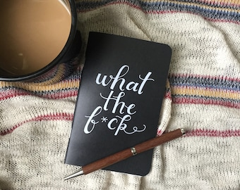 Pocket Journal // What The F*ck Notebook