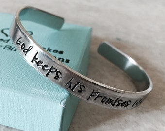 SALE God keeps his promises personalized cuff bracelet encouragement gift faith remembrance monogrammed gift custom religious helping others