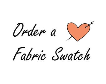 Order a Fabric Swatch or two!