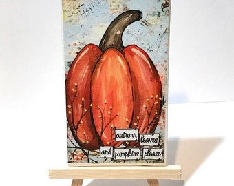 FIVE YEAR SALE Pumpkin Art, Pumpkin Decor, Hand Painted Pumpkin Print, Print and Easel Set