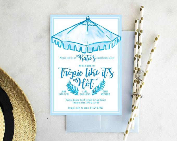 PRINTABLE Bachelorette Party Invitation | Tropic Like It's Hot