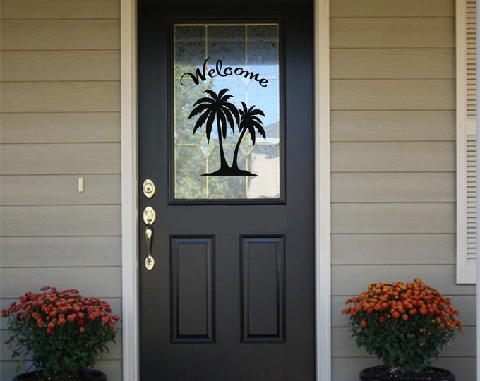 Welcome Sign - Welcome Decal - Front Door Decal- Tropical Welcome Door Decal -Vinyl Front Door Decal with Palm Trees- Welcome Decals