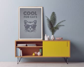 Cool for Cats, Cat Art, Cat Lover Poster, Cat Lover Print, Crazy Cat, Cat Love, cat wall hanging, Cat Picture Gift,  Cat Poster