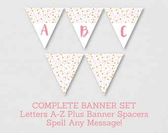 Blush Pink & Gold Baby Shower Banner / Glitter Baby Shower / Glitter Dots / Glitter Confetti / Letters A-Z / Printable INSTANT DOWNLOAD A161