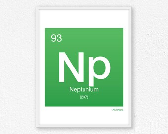 93 Neptunium, Periodic Table Element | Periodic Table of Elements, Science Wall Art, Science Poster, Science Print, Science Gift