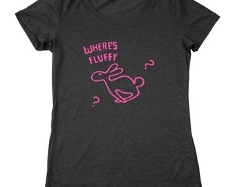 Whereu0027s Fluffy Rabbit Funny Band Humor Concert Movie Womenu0027s Relaxed Fit  Tri Blend T