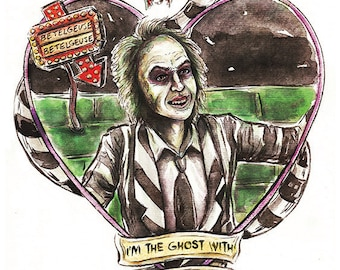 """Beetlejuice """"I'm the ghost with the most"""" Print"""