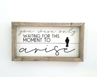 You were only waiting for this moment to arise. Beatles decor. Blackbird lyrics. Beatles art. Farmhouse Style. Gifts under 50. FREE SHIPPING