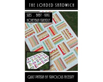 Quilt Pattern PDF The Loaded Sandwich in Baby, Lap, Twin, Full/Queen, and King Sizes -- Honeybun Friendly