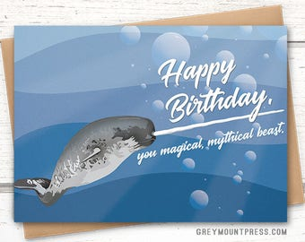 """Narwhal birthday card: """"Happy birthday, you magical, mythical beast."""" Funny birthday card. Narwhal birthday cards. Bday card for son."""