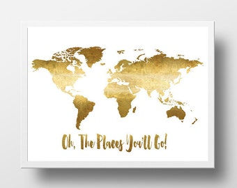 Oh the places youll go world map poster real gold foil oh the places youll go printable world map poster gold foil world map gumiabroncs Choice Image