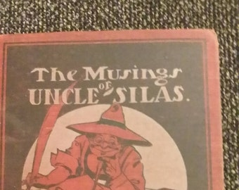 Vintage 1906 The Musings of Uncle Silas by B.B. Clarke