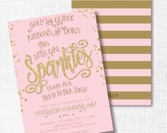 Pink and Gold Birthday Party Invitation, Printable, Glitter Head to Toes,  Ribbons And Bows, Sparkles Wherever She Goes, Girl 1st, First