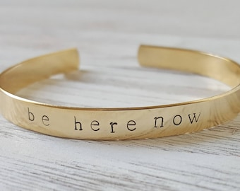 Mindfulness Gift BE HERE NOW Gift Live in the Moment Gift Mindful Gift Inspirational Stamped Bracelet Yoga Gift Stamped Cuff Mindfulness