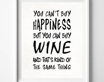 You Can't Buy Happiness, Wine Print, Typography Print, 1, Motivational Print, Kitchen Wall Decor, Typographic Poster, Fathers Day Gift