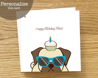 Dog Custom Birthday Card - Pug Birthday Card, Birthday Card for Pug Lovers, Birthday Card for Men, Birthday Card for Boys, Card for him