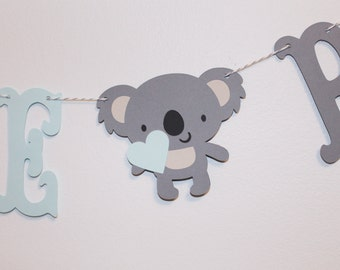 Baby Koala Banner - Welcome Baby - Custom Colors - Nursery, Koala Baby Shower Decoration or Photo Prop