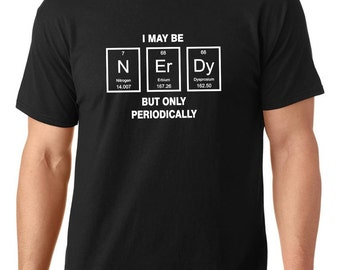 Sale beer nerdy t shirt periodic table t shirt women t sale i may be nerdy but only periodically t shirt customized t shirt periodic table t shirt nerdy t shirt men and women teeddictive urtaz Choice Image