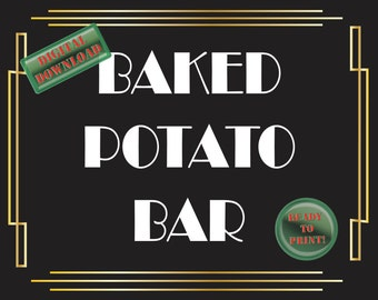 Baked Potato Bar Printable Sign Art Deco Food Table Sign Roaring 20s Gatsby Themed Black White Gold Party New Year's Wedding Reception Decor