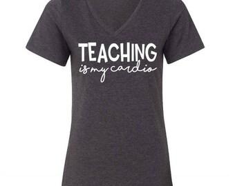Teaching Is My Cardio Tee