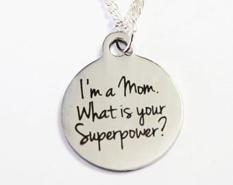 MOM NECKLACE. Mom Power. I'm a Mom, What is your Superpower? Mom Necklace. Mother's Day Necklace. Gift for Mom.