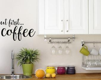 But First Coffee Decal Kitchen Decor - Coffee Decor - Home Decor Kitchen Decal - Coffee Wall Decal - Home Wall Decals - Kitchen Sticker