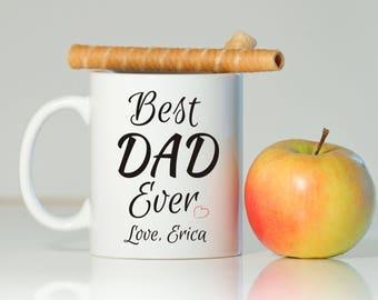 BEST DAD EVER mug, Gift for dad, Dad gift, Birthday for dad, Gift for father, Father's Day gift, Mug for dad, Dad mug, Father gift