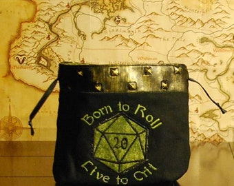 Born to Roll Live to Crit Dice Bag