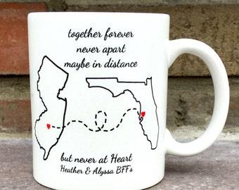 Friendship Mug / Distance Mug / Maybe in Distance but Never at Heart / Miles away Mug / Long Distance Friendship Mug
