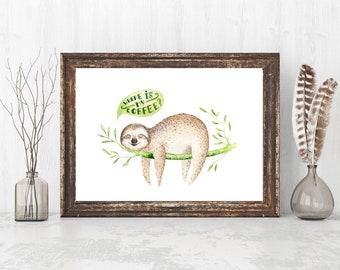 Where is my coffee - cute sloth print  - FREE POSTAGE