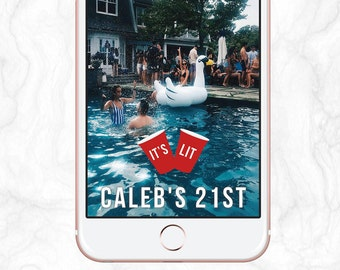It's Lit - Drake / Red Solo Cup / Guys Snapchat Geofilter Birthday, Frat Party
