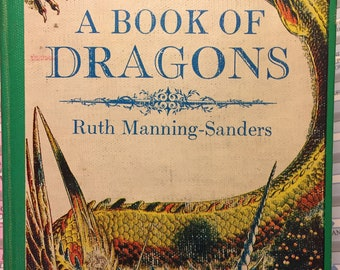 1965 A Book of Dragons by Ruth Manning-Sanders First Edition
