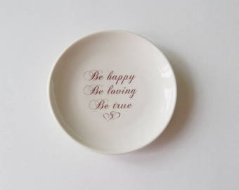 Ring Dish Ring Bearer Wedding Ceremony Ring Holder Engagement Alternative Be Happy Be Loving Be True