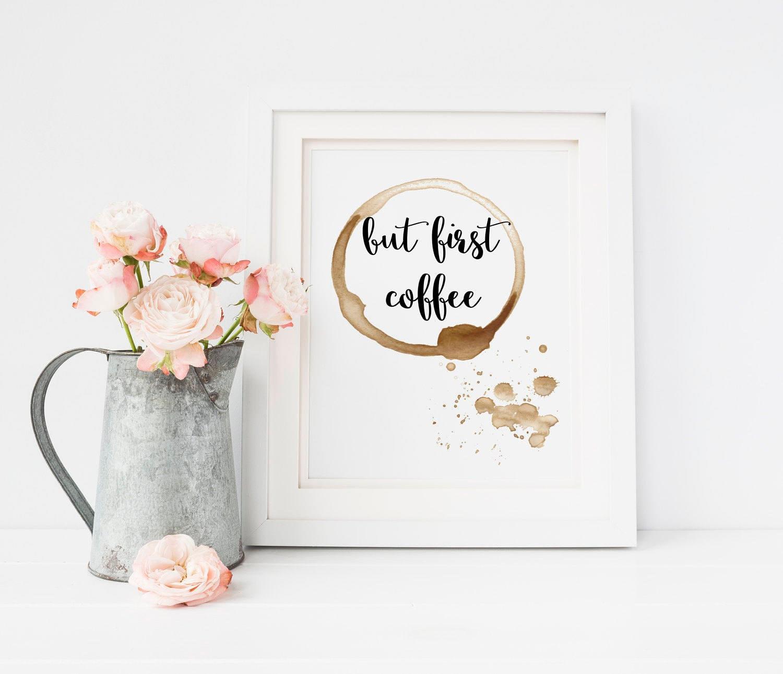 Aber erste Kaffee druckbare Kaffee-Liebhaber-Geschenk