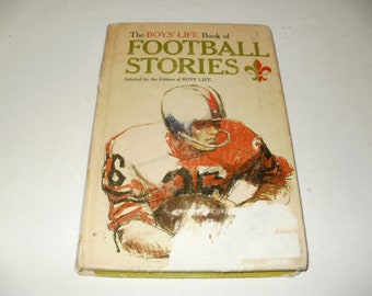 The Boys Life Book of Football Stories - Vintage 1963 Collectible Art Illustrated Hardcover Book