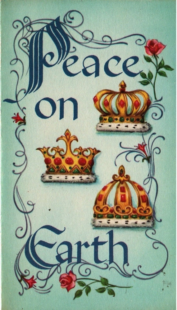 Peace on Earth + Three Royal Crowns & Flowers + Vintage Christmas Card
