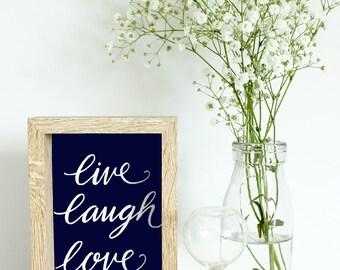 Typography print, calligraphy print, PRINTABLE wall art, Live Laugh Love   digital print