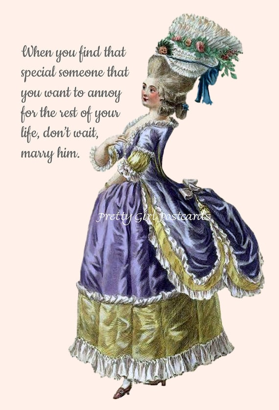 "Marie Antoinette Postcard ""When You Find That Special Someone That You Want To Annoy..."" Witty Card Marriage Quote Pretty Girl Postcards"
