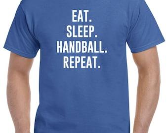 Eat Sleep Handball Repeat Shirt Gift