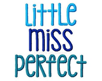 Little Miss Perfect Embroidery Design 4x4  -INSTANT DOWNLOAD-