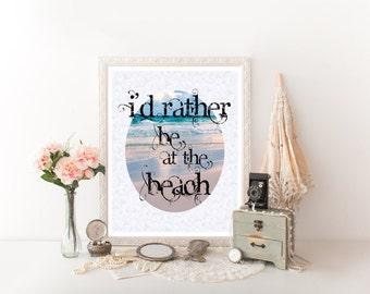 Beach Art, Beach Decor, Beach, Beach Printable, Beach Sign,Beach Digital Download,Beach Quote,Beach Sign Decor,Beach Print,Beach House  0180