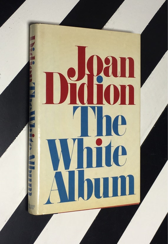 The White Album by Joan Didion (1979) hardcover first edition book